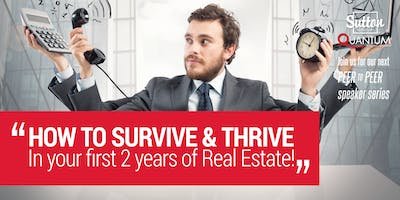 """Session: \""""How to Survive & Thrive in Your First 2 Years of Real Estate\"""" with Fred Hussey"""