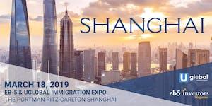 2019 EB-5 & Uglobal Immigration Expo Shanghai