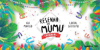 Resenha do Mumu   Carnaval   3 Março