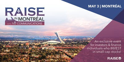 RAISE in MONTREAL: 1x1 Small-Cap Conference