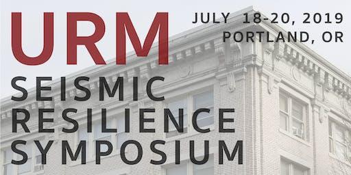 URM Seismic Resilience Symposium