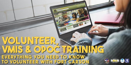 Fort Carson ACS/AVC VMIS Training & New Volunteer Orientation