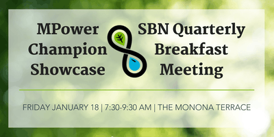 MPower Champion Public Showcase & SBN Quarterly Breakfast Meeting