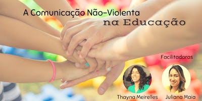 A Comunicação Não-Violenta voltada para a Educação