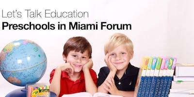 Preschools in Miami Forum