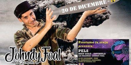 Bandas de rock en vivo · Johndy Foal en El Emergente (Almagro) entradas