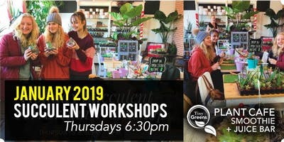 January 2019 Succulent & Cacti Terrarium Workshop
