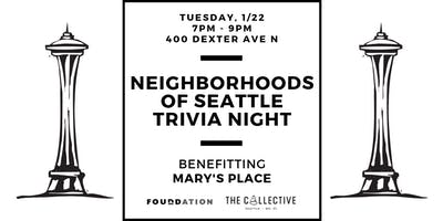 Neighborhoods of Seattle Trivia Night with Mary's Place