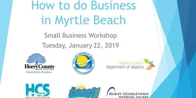 How to Do Business in Myrtle Beach - Small Business Workshop