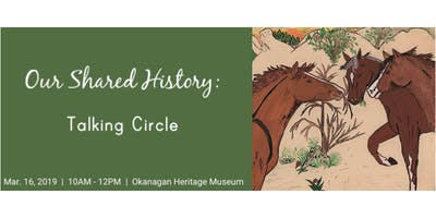 Our Shared History: Talking Circle