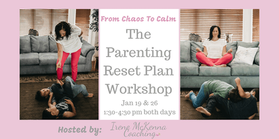 The Parenting Reset Plan Workshop