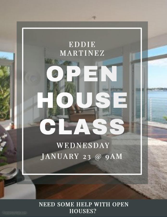 Open House Class - Eddie Martinez