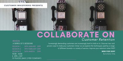 Collaborate On - Customer Retention