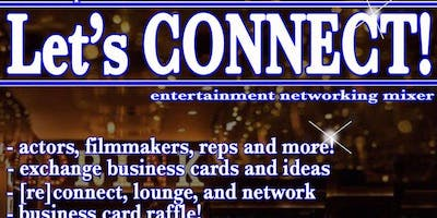 Let's Connect! Entertainment Industry Mixer