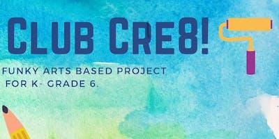 Club Cre8 No School Fridays - April 19