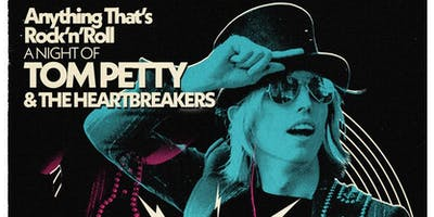 Anything That's Rock N Roll VOL 3: A Night of Tom Petty & The Heartbreakers