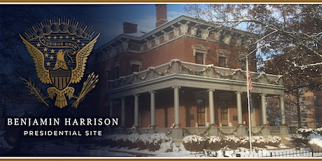 Tours of the Benjamin Harrison Presidential Site 2019 tickets