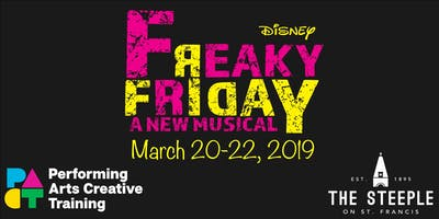 The PACT Presents Freaky Friday: The Musical **WEDNESDAY EVENING**