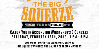 Big Squeeze 2019: Traditional Cajun Music Workshops & Concert
