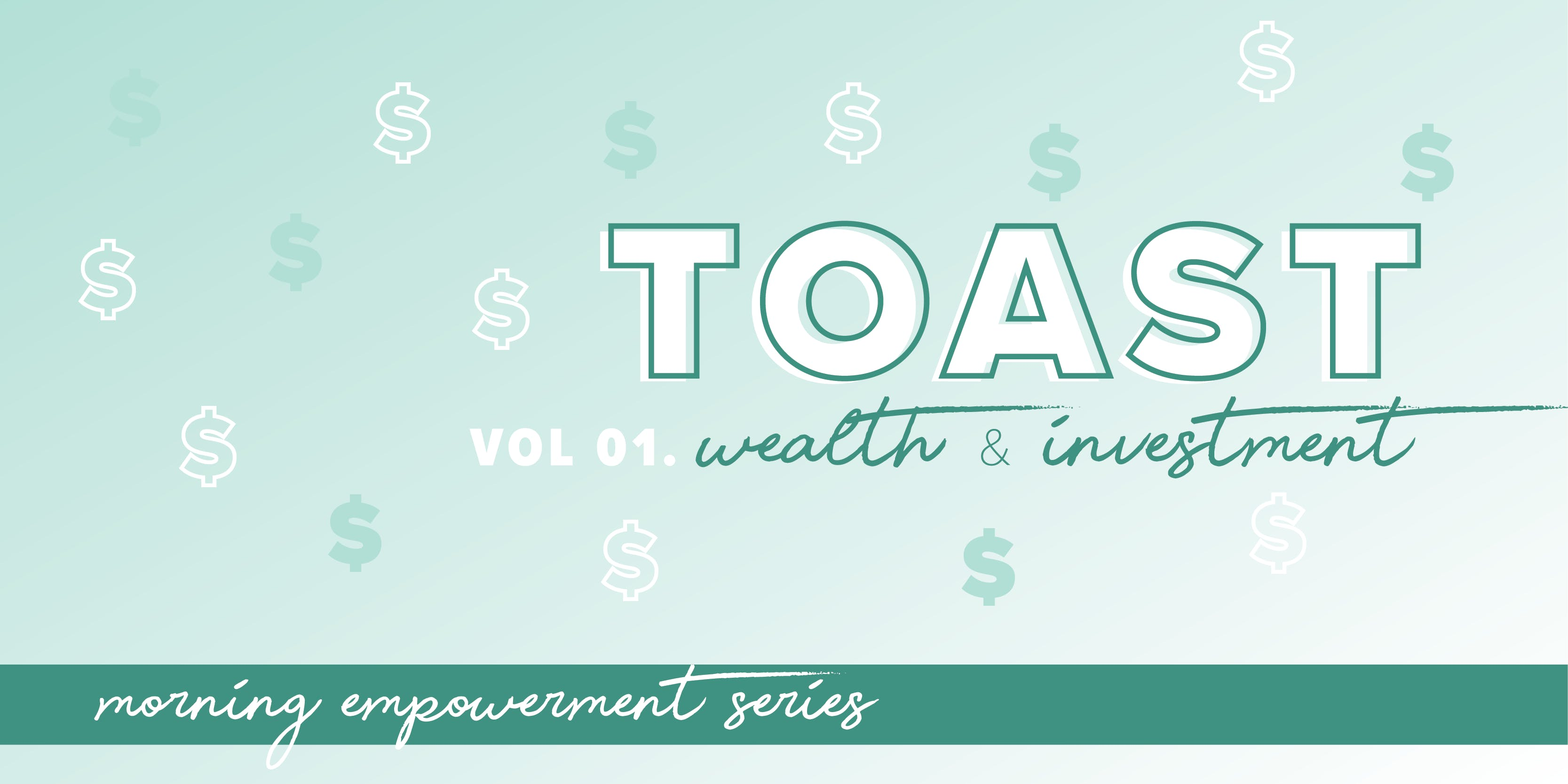 Toast Vol 01 Calgary - Wealth & Investment