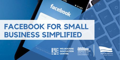 Facebook for Small Business Simplified - Moorabool tickets