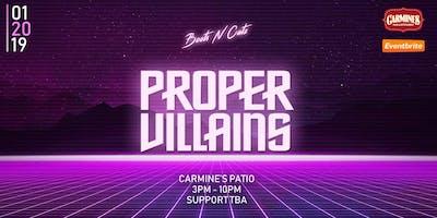 Boots N Catz Presents: Proper Villains