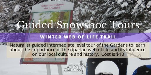 Guided Snowshoe Tour -Winter Web of Life Trail