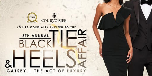 Black Tie And Heels Affair 2019 - GATSBY: The Act of Luxury