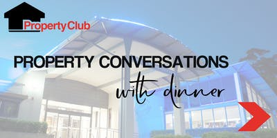 NSW | Property Conversations with Dinner - Charlestown
