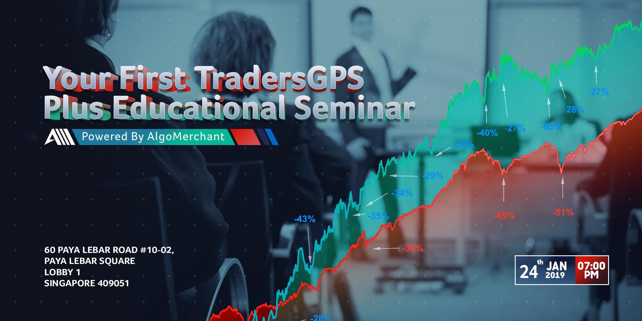 Your First TradersGPS Plus Educational Semina