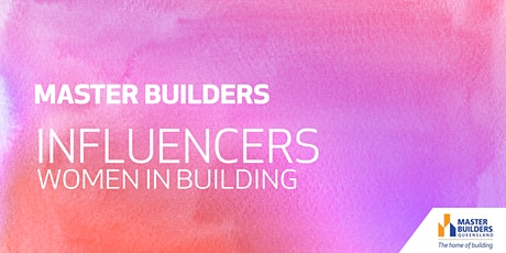 Rockhampton Influencers (Women in Building) tickets
