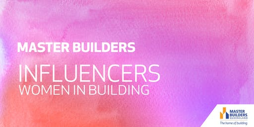 Toowoomba Influencers (Women in Building)