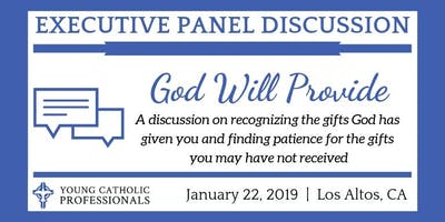 YCP Silicon Valley Executive Panel Discussion: God Will Provide