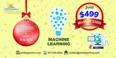 Machine learning weekend training in Fremont--Jan 19th to Feb 10th,2019