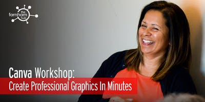 Canva Workshop: Create Professional Graphics In Minutes