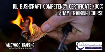 WILDWOOD TRAINING - IOL Bushcraft Competency Certificate Training Course 25th to 27th Feb 2019
