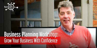 Business Planning Workshop: Grow Your Business With Confidence