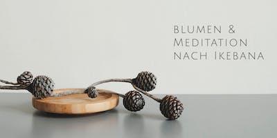 Sinnliche Blumen-Meditation nach Ikebana   Leipzig