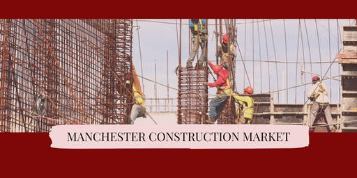 Manchester Construction Market