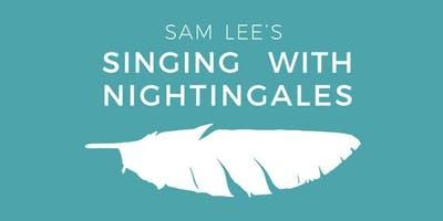 Sam Lee's Singing With Nightingales 2019 - Kent