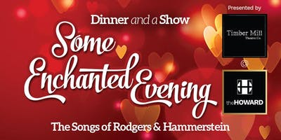 Some Enchanted Evening : The Music of Rodgers and Hammerstein