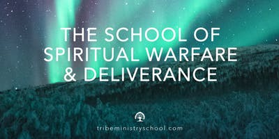 TRIBE MINISTRY SCHOOL | The School of Spiritual Warfare and Deliverance