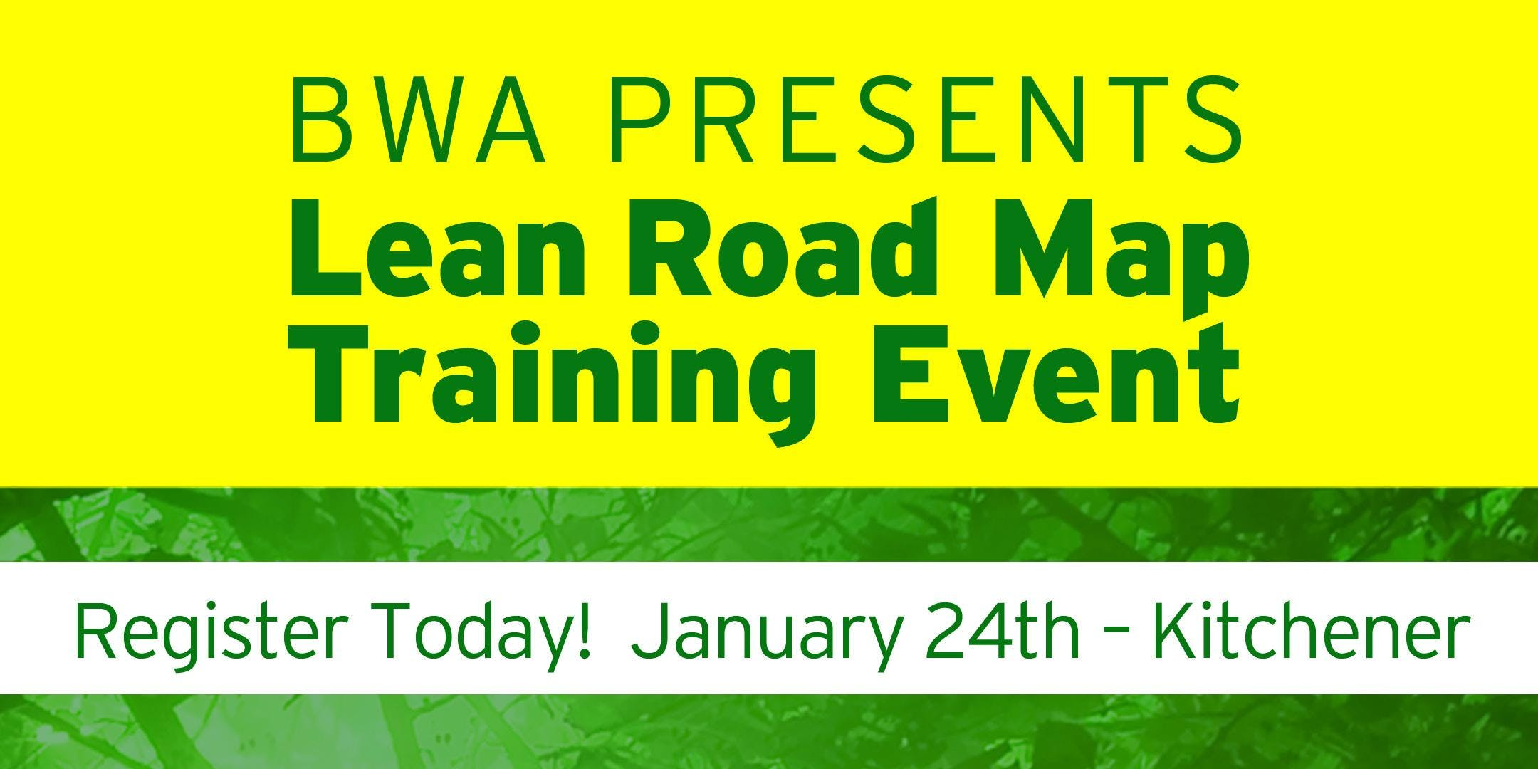 BWA's Lean Road Map Training Event