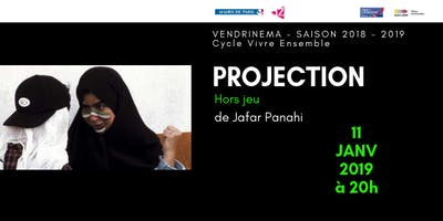 "Projection du film \""Hors Jeu\"" de Jafar Panahi"