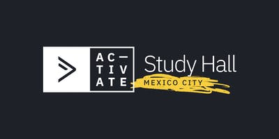 Activate Study Hall | Mexico City