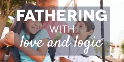 Fathering with Love and Logic®, Salt Lake County, Class #4316