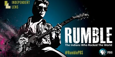 FREE Indie Lens Pop-Up! Film Series; Rumble: The Indians Who Rocked the World