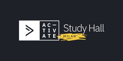 Activate Study Hall | Milan