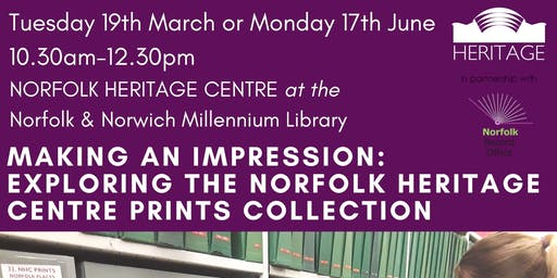 Making an Impression: Exploring the Norfolk Heritage Centre Prints Collection (Free Workshop)
