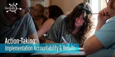 Action-Taking, Accountability and Results. Session 3